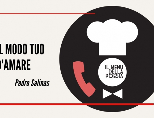 IL MODO TUO D'AMARE di Pedro Salinas