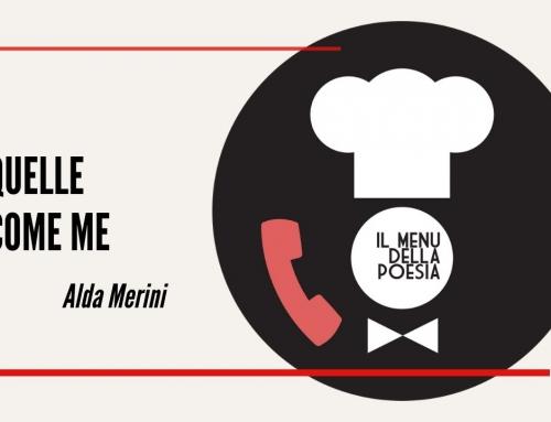 QUELLE COME ME di Alda Merini
