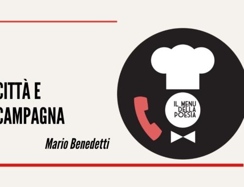 CITTA' E CAMPAGNA di Mario Benedetti
