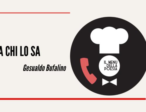 A CHI LO SA di Gesualdo Bufalino