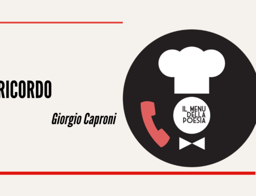 RICORDO di Giorgio Caproni